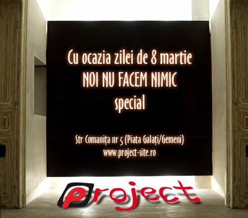 8 martie @ project bar