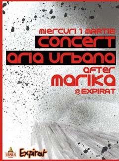 1 martie, Aria Urbana, live in Expirat