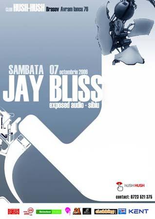 Jay Bliss @ hUSH HUSH (Brasov)