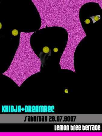 Khidja + Dreamrec sambata la Lemon Tree