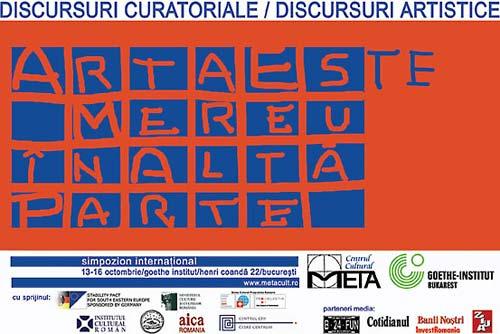 Simpozion International: Discursuri Artistice/ Discursuri Curatoriale
