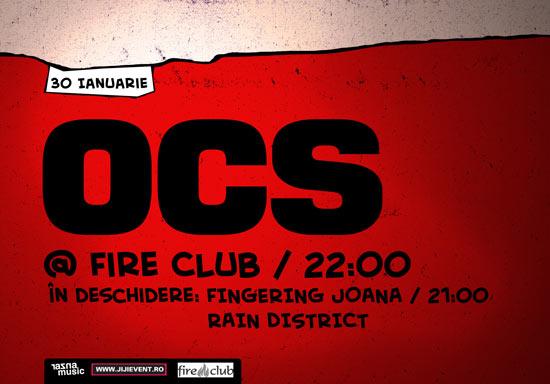 OCS 30 ian @ Fire