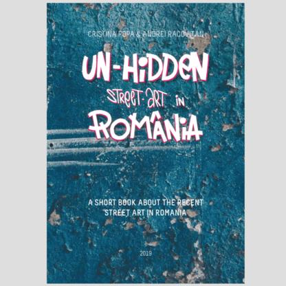 Un-hidden Street Art in Romania e-book