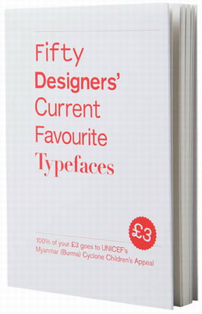 Fifty Designers\' Current Favourite Typefaces