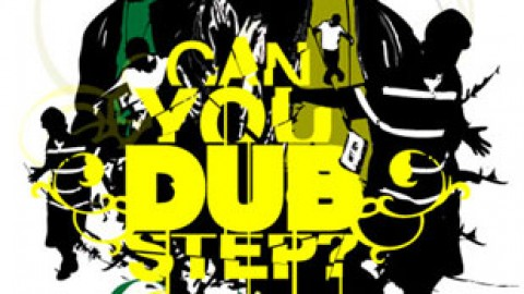 Can you dubstep?