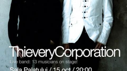Thievery Corporation la Bucuresti