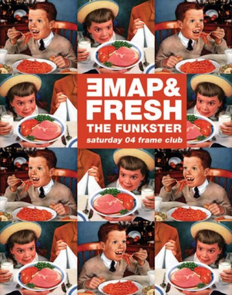 Emap & Fresh the Funkster