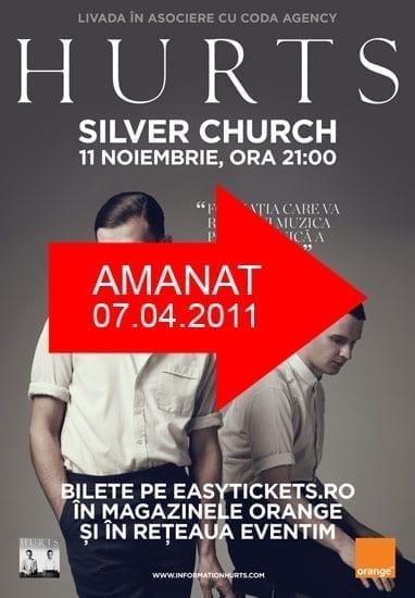 Concertul HURTS se amana pentru 7 aprilie 2011