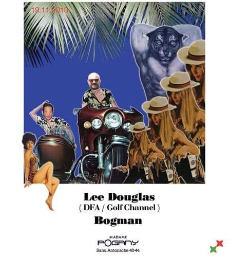 Lee Douglas & Bogman @ Madame Pogany