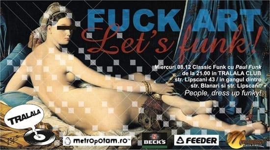 Fuck Art, Let's Funk! @ Tralala