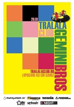 GEMINI BROS @ TRALALA