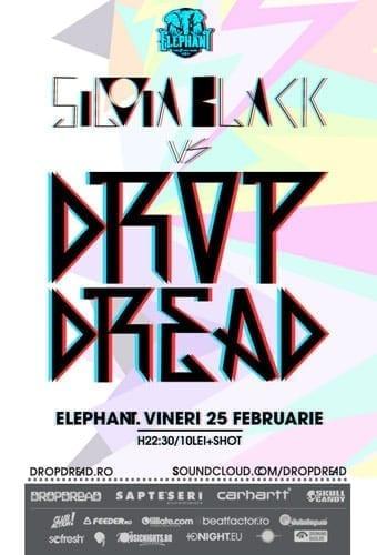 Silvia Black vs Dropdread @ Elephant