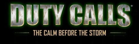 Duty Calls - The Calm Before The Storm