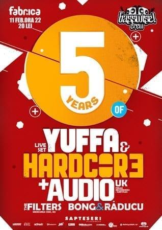 5 years of Yuffa & Hardcore @ Fabrica