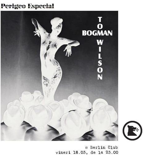 Bogman & Tom Wilson @ Berlin