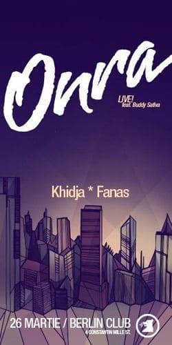 ONRA LIVE! (ft. Buddy Sativa), Khidja, Fanas @ Maschine