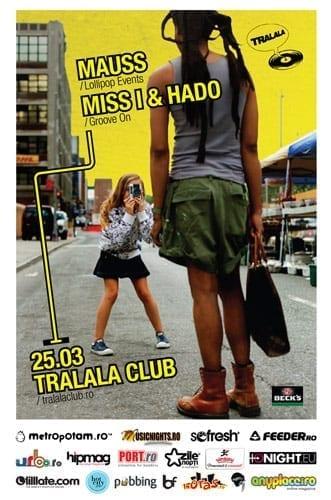 Mauss / Miss I & Hado @ Tralala