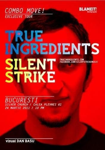 True Ingredients & Silent Strike @ Silver Church
