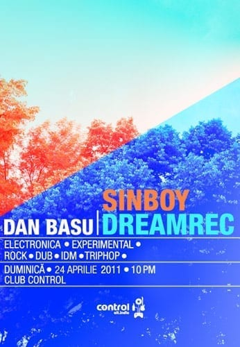 Dan Basu prezinta Sinboy & Dreamrec @ CONTROL