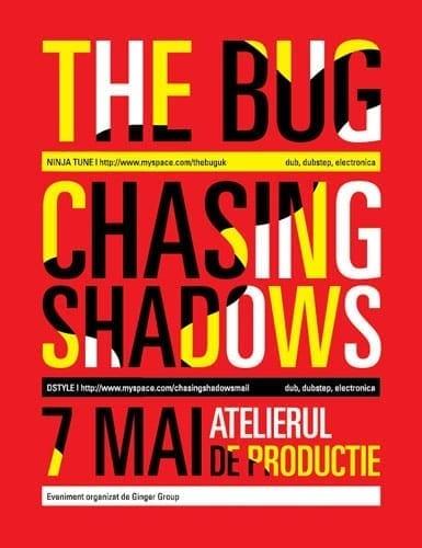 The Bug & Chasing Shadows @ Atelierul de Productie