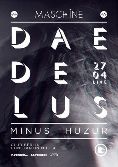Daedelus, Minus, Huzur @ Berlin Club
