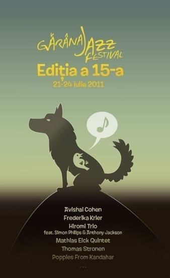 Garana Jazz Festival 2011 | editia a 15-a