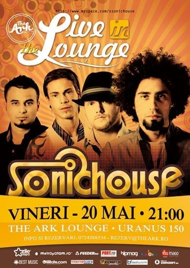 """""""Live in The Lounge"""" – cu Sonichouse @ The Ark"""