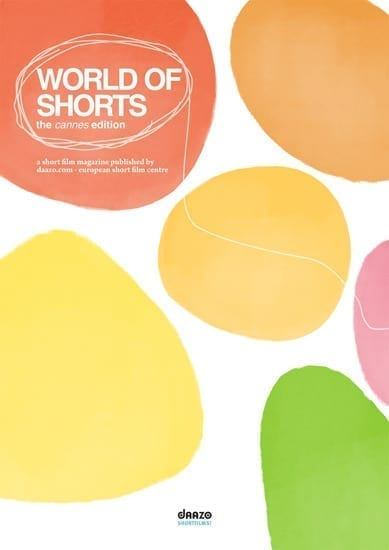 World of Shorts - the Cannes 2011 edition
