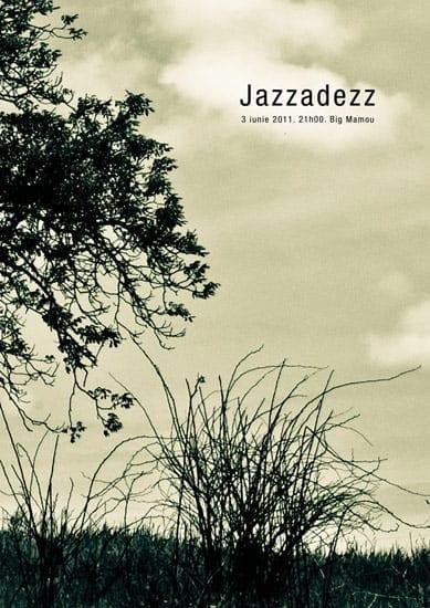 Jazzadezz @ Big Mamou
