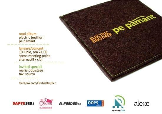 Concert & lansare album Electric Brother - Pe Pamant @ Cluj