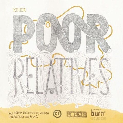 [LCL07] Khidja – Poor Relatives