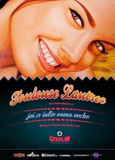Toulouse Lautrec @ Goblin Vama Veche