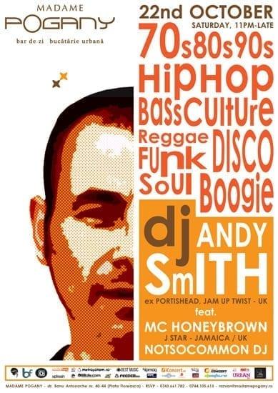 DJ ANDY SMITH (ex-Portishead) revine la Bucuresti