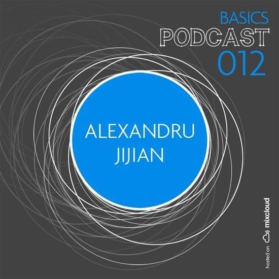 BASICS Podcast 012 - ALEXANDRU JIJIAN
