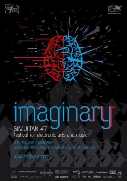 "SIMULTAN FESTIVAL #7 - ""Imaginary"" @ Timisoara"