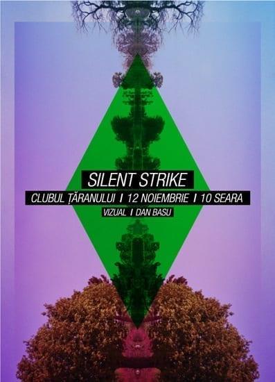 Silent Strike & Dan Basu @ Clubul Taranului