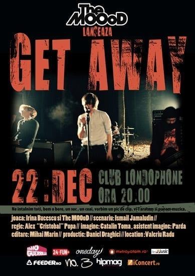 "The MOOoD lanseaza videoclipul ""Get Away"" @ Londophone"