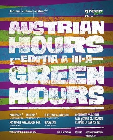 Austrian Hours ediţia a III-a @ Green Hours