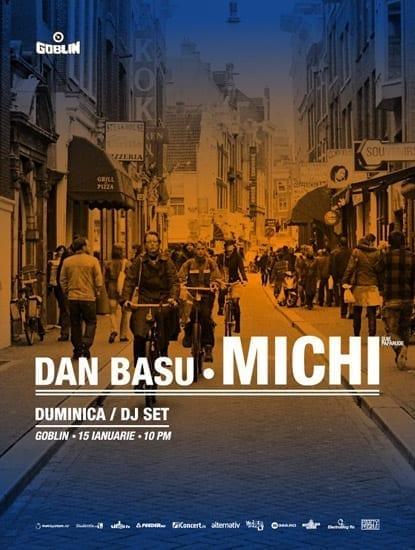 Dan Basu, Michi (Suie Paparude) @ Goblin