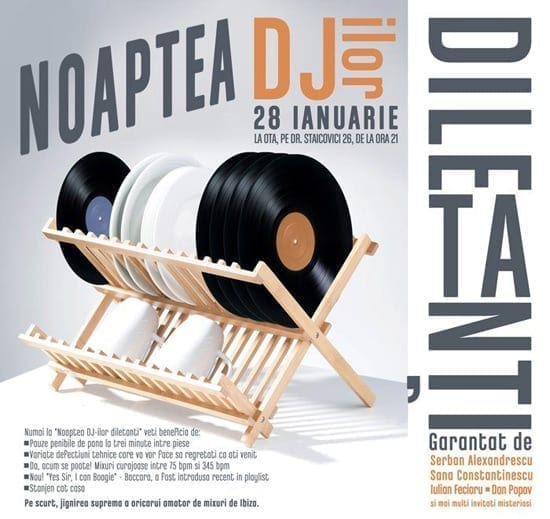 Noaptea DJ-ilor Diletanti @ OTA