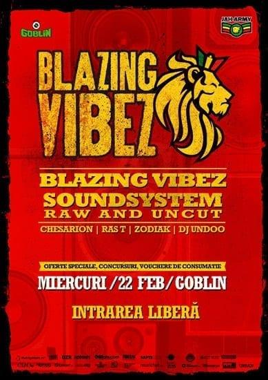 Blazing Vibez @ Goblin