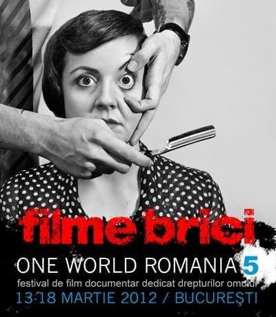 Filme brici la a 5-a editie One World Romania 2012