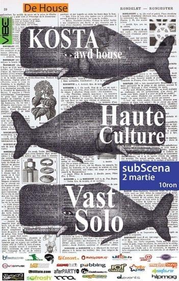 Haute Culture & Vast Solo, Kosta @ SubScena