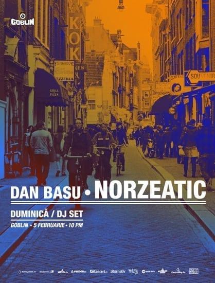 Dan Basu | NORZEATIC @ Goblin