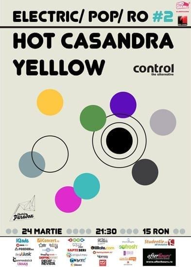 Hot Casandra, Yelllow, LaVoid @ Control