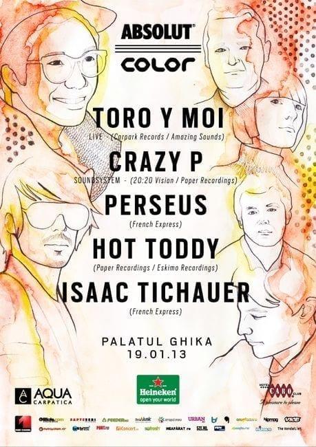 Toro Y Moi, Crazy P, Perseus, Hot Toddy, Isaac Tichauer