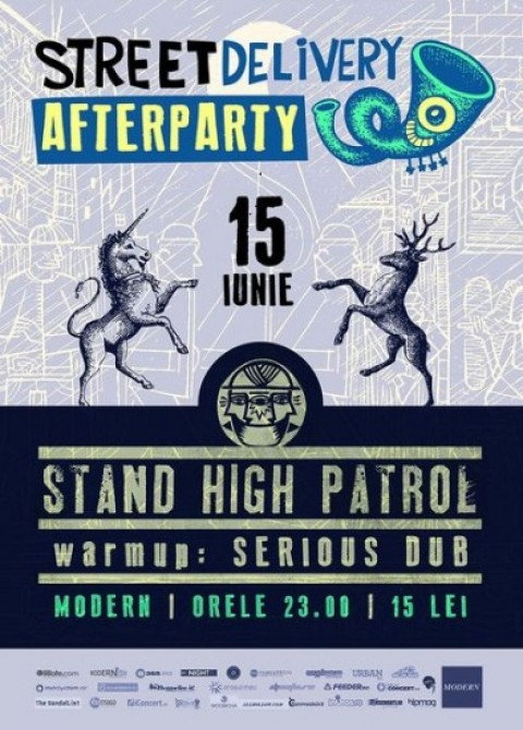 Street Delivery afterparty cu Stand High Patrol