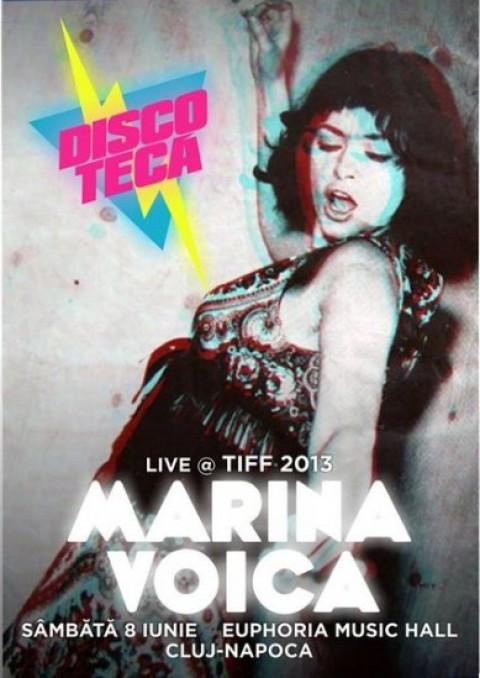Discoteca – Marina Voica la TIFF