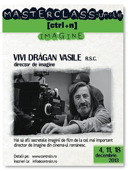 Masterclass Vivi Drăgan Vasile - organizat de Control N