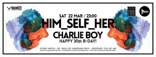 Him_self_Her, Charlie Boy @ Studio Martin